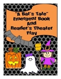 A Bat's Tale: Emergent Reader and Reader Theater's Script