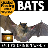 Bats Guided Reading with a Purpose Fact & Opinion and More!