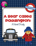 A Bear Called Paddington Complete Novel Study Geography Integrated 4th-6th Grade