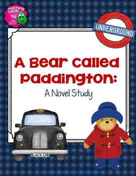 A Bear Called Paddington Complete Novel Study Geography In