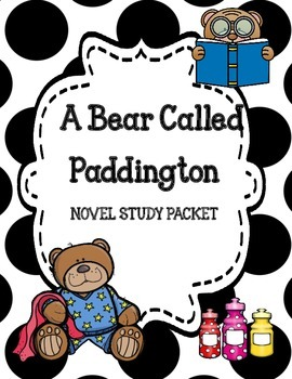 A Bear Called Paddington Novel Study