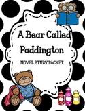 A Bear Called Paddington Novel Study