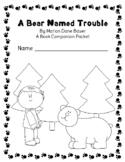 A Bear Named Trouble: An LLI Companion Packet