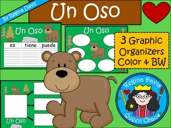 A+ Bear: Un Oso...Three Spanish Graphic Organizers