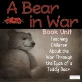 A Bear in War Book Unit