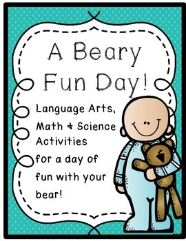 A Beary Fun Day!--Bring your Bear to School for a Day of M