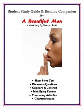 A Beautiful Man by Sharron Scott – Short Story Study Guide