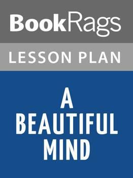 A Beautiful Mind: Lesson Plans