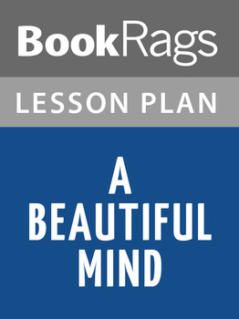 A Beautiful Mind: Lesson Plans
