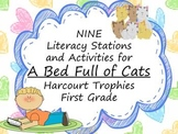 A Bed Full of Cats Literacy Stations for Harcourt Trophies