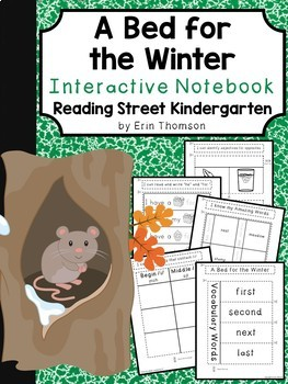 A Bed for the Winter Interactive Notebook ~ Reading Street Kindergarten