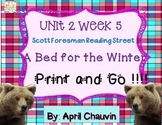 A Bed for the Winter - Print and Go  Unit 2 Week 5 Reading Street Kindergarten