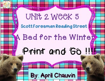 A Bed for the Winter - Print and Go  Unit 2 Week 5 Reading