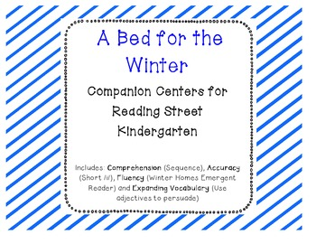 A Bed for the Winter Reading Street Companion Centers
