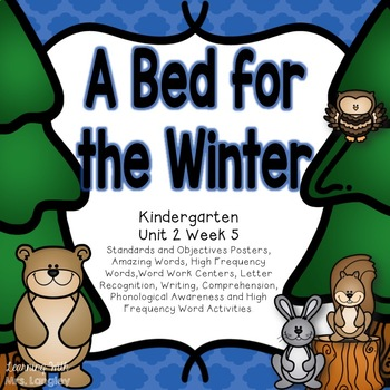 A Bed for the Winter Kindergarten Unit 2 Week 5