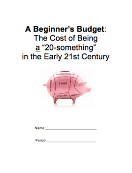 A Beginner's Budget: The Cost of Being a 20-Something in the 21st Century