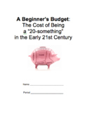 A Beginner's Budget: The Cost of Being a 20-Something in t