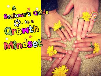 A Beginner's Guide to A Growth Mindset