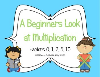 A Beginning Look at Multiplication