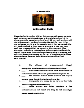 A Better Life Anticipation Guide: For use with film & Immigration Units