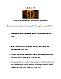 A Better Life: Film Study Guide: For Use w/ Immigration Units