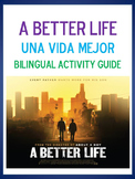 A Better Life (Movie) - Bilingual Activity Guide - Customizable