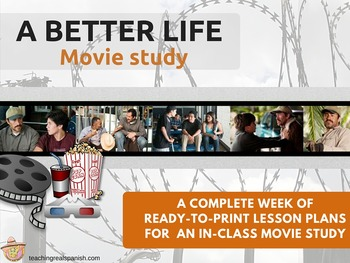 A Better Life Movie Lesson Plan Packets