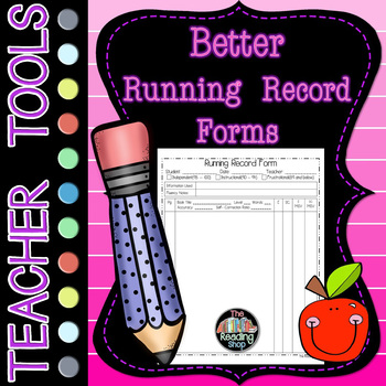 A Better Running Record Form