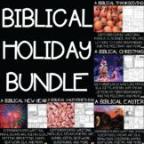A Biblical Holidays Bundle-Thanksgiving, Christmas, New Ye