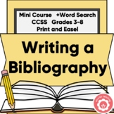 Writing A Bibliography Mini-Course CCSS Grades 3-8