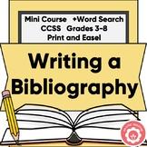 Writing a Bibliography Mini-Course CCSS Grades 3-8 Print a