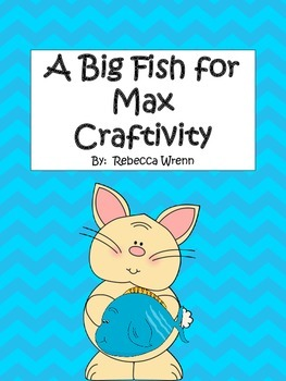 A Big Fish for Max Craftivity