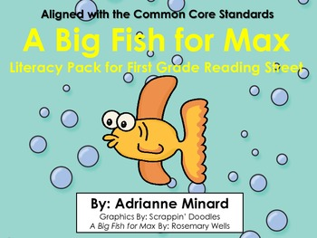 A Big Fish for Max - First Grade Foresman Reading Street