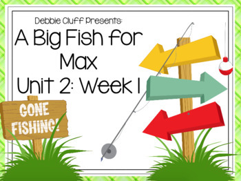A Big Fish for Max! First Grade Reading Street FLIPCHART Unit 2: Week 1