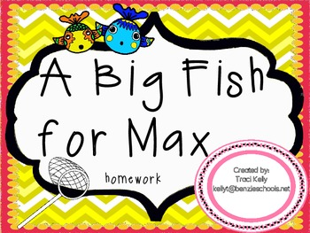 A Big Fish for Max Homework - Scott Foresman