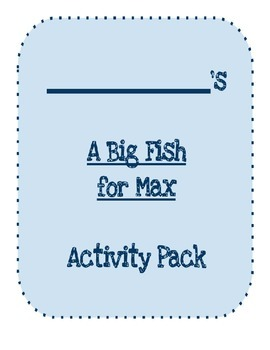 A Big Fish for Max Learning Pack