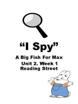 "A Big Fish for Max Unit 2.1 Reading Street ""I Spy"""