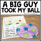 A Big Guy Took My Ball! Book Companion
