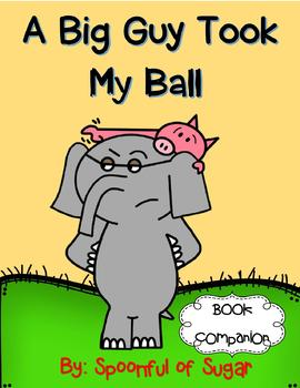 A Big Guy Took My Ball (Story Companion with QR codes for your iPads)
