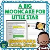 A Big Mooncake For Little Star by Grace Lin Lesson Plan and Activities