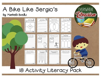 A Bike Like Sergio's by Boelts Literacy Pack 18 NO PREP Activities