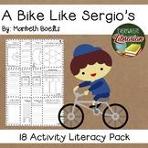 A Bike Like Sergio's by Boelts Literacy Pack 18 NO PREP Ac