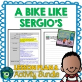 A Bike Like Sergio's by Maribeth Boelts Lesson Plan and Activities