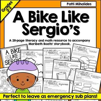 A Bike Like Sergio's by Maribeth Boelts reading response math and literacy pack