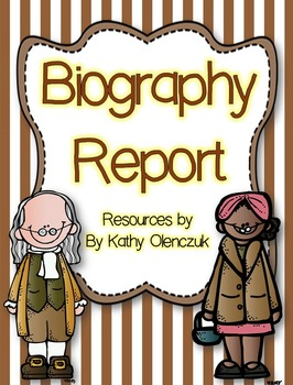 A Biography Report -- Resources for Grades 2-4