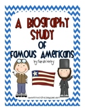 A Biography Study of Famous Americans