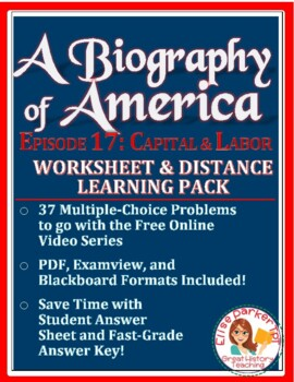 A Biography of America: Episode 17 Worksheet for the free online video series