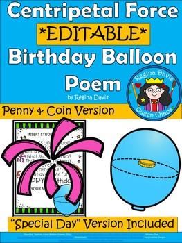 A+ Birthday Balloon....Centripetal Force: *EDITABLE*  POEM