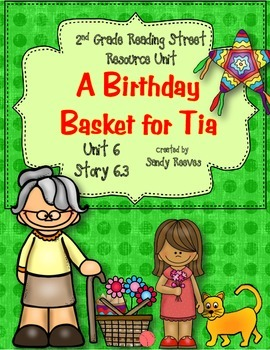 A Birthday Basket for Tia 2nd Reading Street Story 6.3