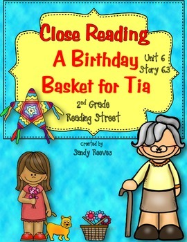 A Birthday Basket for Tia Close Reading 2nd grade Reading Street